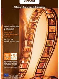 Médiatiser la face invisible du développement // Filmer la société civile en mouvement