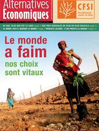 """Alternatives Economiques """"Le monde a faim : nos choix sont vitaux"""""""