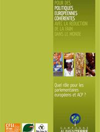 Pour des politiques européennes cohérentes avec la réduction de la faim dans le monde