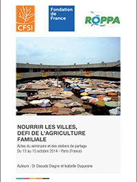 """Actes du séminaire PAFAO 2014 """"Nourrir les villes"""