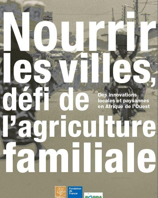 Nourrir les villes par l'agriculture familiale locale