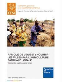 Afrique de l'Ouest : nourrir les villes par l'agriculture familiale locale