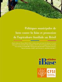 Politiques municipales de lutte contre la faim et promotion de l'agriculture familiale au Brésil