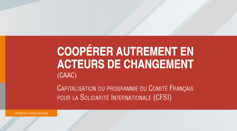 Coopérer autrement en acteurs de changement phase 1 : Rapport de capitalisation par l'IRG
