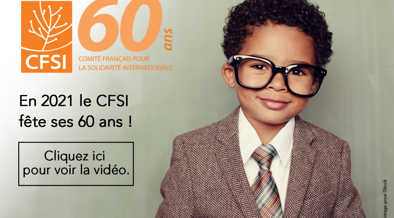 En 2021, le CFSI fête ses 60 ans