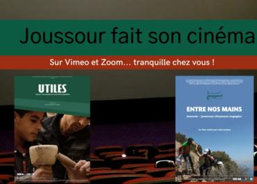 Jusqu'à fin mars, Joussour fait son cinéma